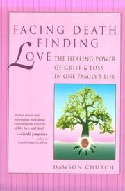 Cover of: Facing death, finding love | Dawson Church