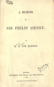 Cover of: A memoir of Sir Philip Sidney | H. R. Fox Bourne