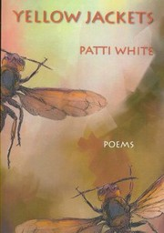 Cover of: Yellow Jackets | Patti White