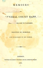 Cover of: Memoirs of General Count Rapp, first aide-de-camp to Napoleon