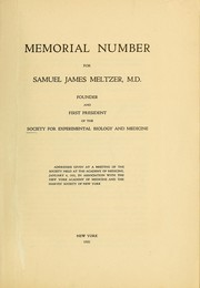 Cover of: Memorial number for Samuel James Meltzer, M.D