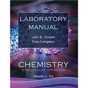 Laboratory manual [to accompany] Chemistry, a Molecular Approach [by] Nivaldo J. Tro