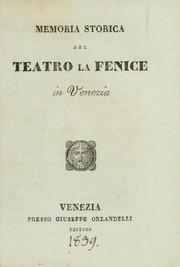 Memoria storica de teatro La Fenice in Venezia