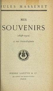 Cover of: Mes souvenirs, 1848-1912