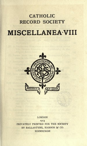 Miscellanea VIII by Catholic Record Society. (Great Britain)