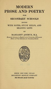 Cover of: Modern prose and poetry for secondary schools | Ashmun, Margaret Eliza,