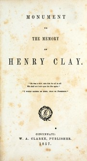 Cover of: Monument to the memory of Henry Clay |