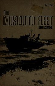 Cover of: The mosquito fleet. | Bern Keating