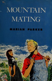 Cover of: Mountain mating. | Marian Parker