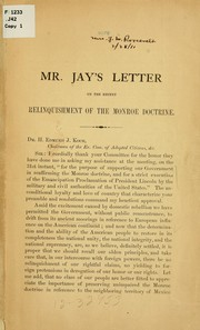 Cover of: Mr. Jay's letter on the recent relinquishment of the Monroe doctrine