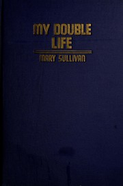 Cover of: My double life | Sullivan, Mary Mrs.