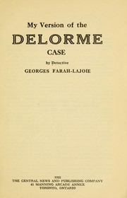 Cover of: My version of the Delorme case | Georges Farah-Lajoie