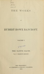 Cover of: The native races [of the Pacific states] ..
