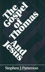 Cover of: Gospel of Thomas and Jesus | Stephen J. Patterson