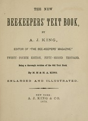 Cover of: The new bee-keepers' text book