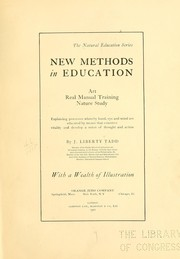 Cover of: New methods in education | James Liberty Tadd