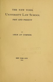 The New York university law school, past and present by Leslie J. Tompkins