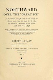 Cover of: Northward over the great ice