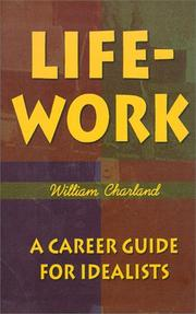Cover of: Life-Work | William A. Charland