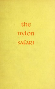 Cover of: The nylon safari | Rehna Cloete