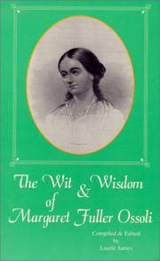 Cover of: The wit & wisdom of Margaret Fuller Ossoli