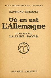 Cover of: Où en est l'Allemagne? by Raymond Recouly