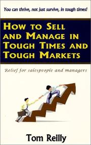 Cover of: How to Sell and Manage in Tough Times and Tough Markets