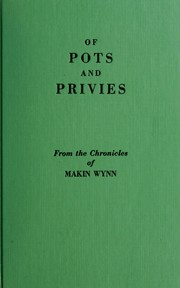 Cover of: Of pots and privies | Wynn, Makin pseud.