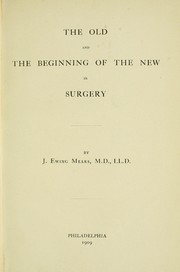 Cover of: The old and the beginning of the new in surgery