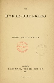 Cover of: On horse-breaking | Robert Moreton