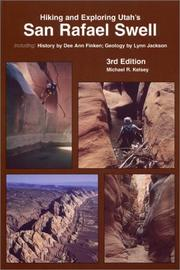 Cover of: Hiking and exploring Utah's San Rafael Swell
