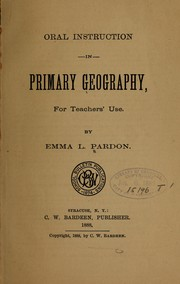 Cover of: Oral instruction in primary geography, for teachers