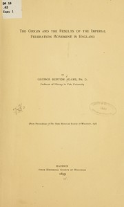 Cover of: The origin and results of the imperial federation movement in England
