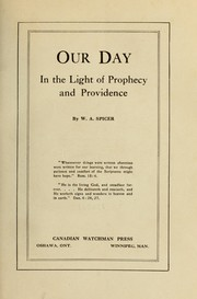 Cover of: Our day in the light of prophecy and providence