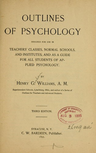 Outlines of psychology by by Henry G. Williams, A. M.