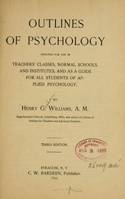 Cover of: Outlines of psychology by by Henry G. Williams, A. M.