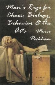 Man's rage for chaos by Morse Peckham