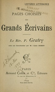 Cover of: Pages choisies des grands écrivains ; le rév. P. Gratry