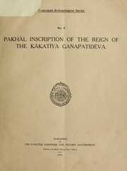 Cover of: Pakhāl inscription of the reign of the Kākatīya Ganapatidēva |