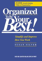 Cover of: Organized to Be Your Best! Simplify and Improve How You Work