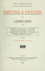 Cover of: Papeterie & papetiers de l'ancien temps