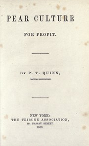 Pear culture for profit by P. T. Quinn