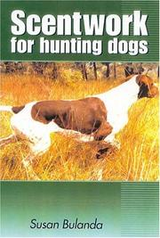 Cover of: Scenting on the wind: Scent Work for Hunting Dogs