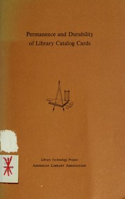 Cover of: Permanence and durability of library catalog cards by American Library Association. Library Technology Program.