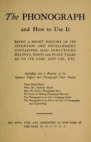 Cover of: The Phonograph and how to use it |