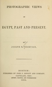 Cover of: Photographic views of Egypt, past and present | Thompson, Joseph Parrish