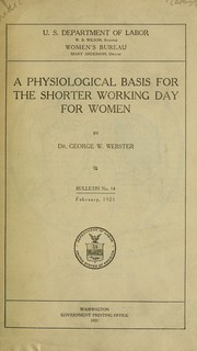 Cover of: A physiological basis for the shorter working day for women