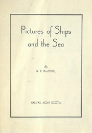 Cover of: Pictures of ships and the sea | Wallace R MacAskill
