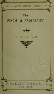 Cover of: The pinch of prosperity: a study of some twisted lives.