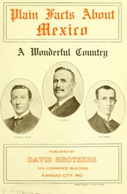 Cover of: Plain facts about Mexico | Davis brothers, Kansas City, Mo